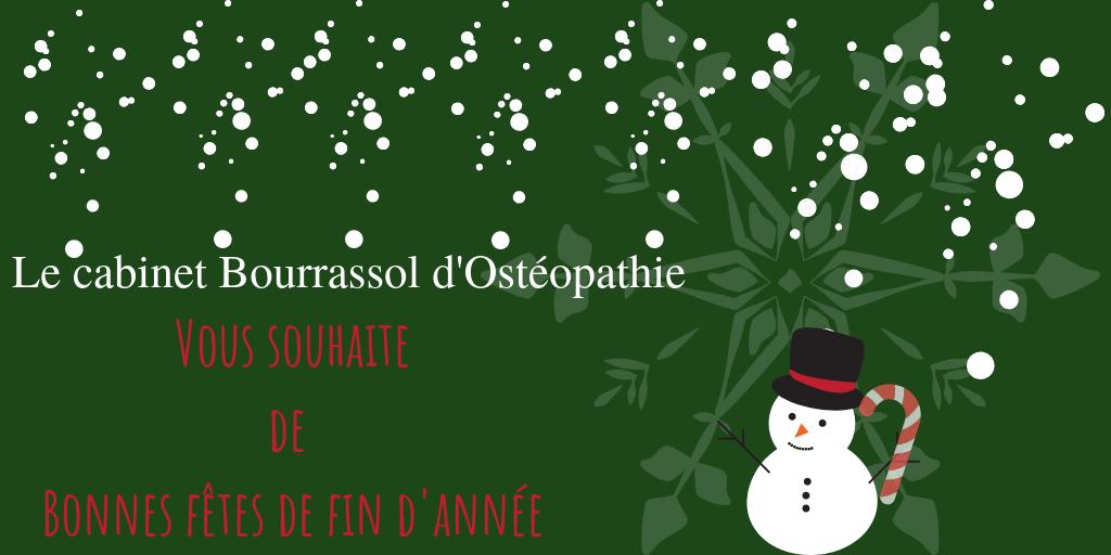 Le cabinet Bourrassol d'Ostéopathie vous souhaite de bonnes fêtes de fin d'année.